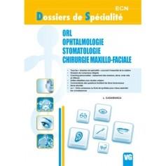 ORL, ophtalmologie, stomatologie, chirurgie maxillo-faciale