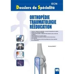 Orthopédie, traumatologie, rééducation