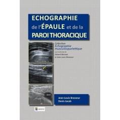Echographie de l'épaule et de la paroi thoracique