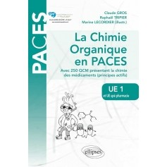 La chimie organique en PACES UE1 / UE spé pharmacie