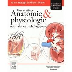 Anatomie et physiologie normales et pathologiques