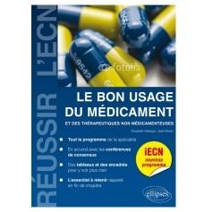 Le bon usage du médicament et des thérapeutiques non médicamenteuses