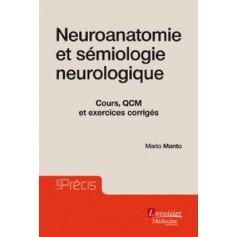 Neuroanatomie et sémiologie neurologique