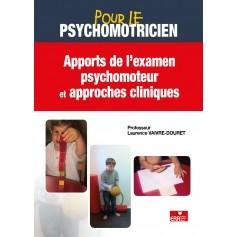 Apports de l'examen psychomoteur et approches cliniques