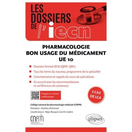 Pharmacologie, bon usage du médicament UE10