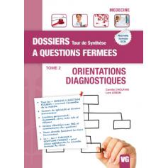 Orientations diagnostiques, tome 2