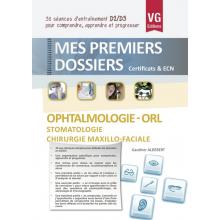 OPHTALMOLOGIE ORL - STOMATOLOGIE CHIRURGIE MAXILLO-FACIALE