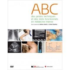 ABC des gestes techniques et des tests fonctionnels en médecine interne