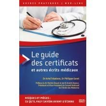 Le guide des certificats et autres écrits médicaux