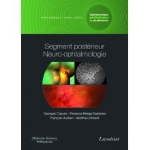 Segment postérieur, neuro-ophtalmologie
