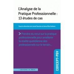 L'analyse de la pratique professionnelle : 13 études de cas