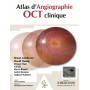 Atlas d'angiographie OCT clinique