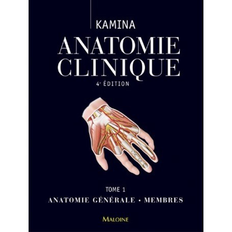 Anatomie clinique, tome 1