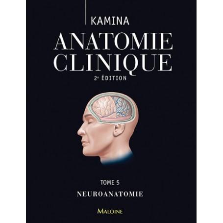 Anatomie clinique, tome 5
