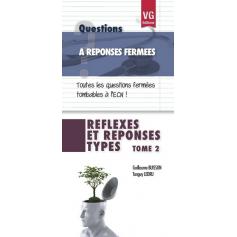 Réflexes et réponses types, tome 2