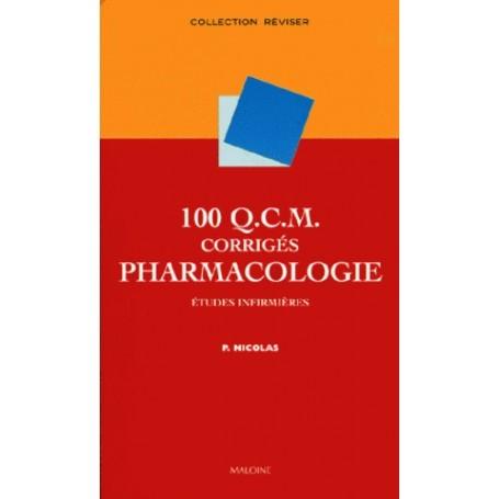 100 QCM corrigés de pharmacologie