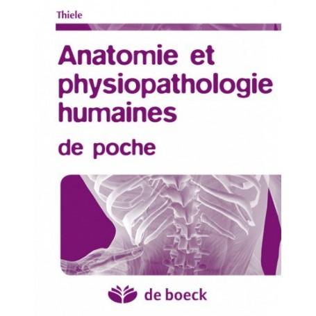 Anatomie et physiopathologie humaines de poche