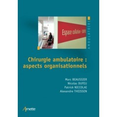Chirurgie ambulatoire : aspects organisationnels