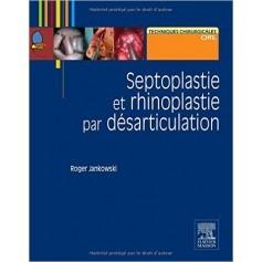 Septoplastie et rhinoplastie par désarticulation