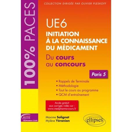 Initiation à la connaissance du médicament UE6 - Paris 5
