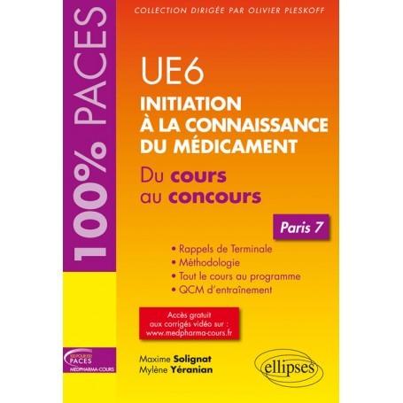 Initiation à la connaissance du médicament UE6 - Paris 7
