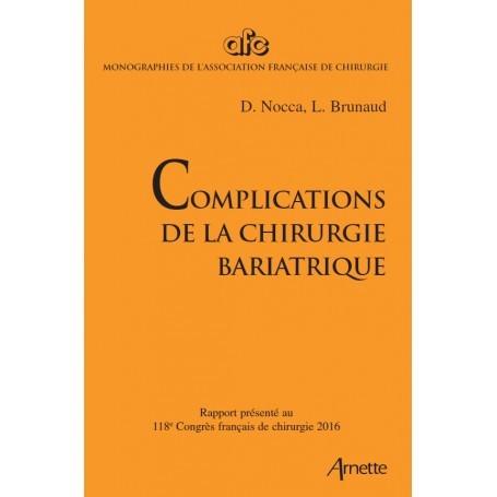 Complications de la chirurgie bariatrique - Collectif..