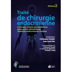 Traité de chirurgie endocrinienne, tome 2
