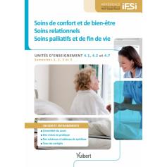 Soins de confort et de bien-être, relationnels et de fin de vie UE 4.1, 4.2 & 4.7