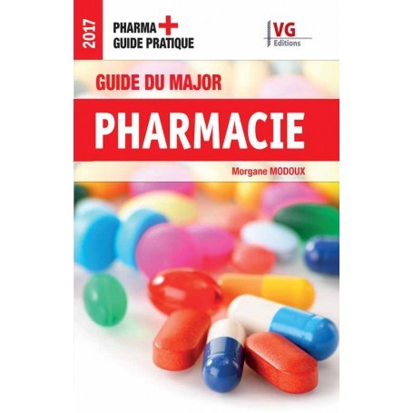 Guide du major : pharmacie