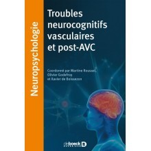 Troubles neurocognitifs vasculaires et post-AVC