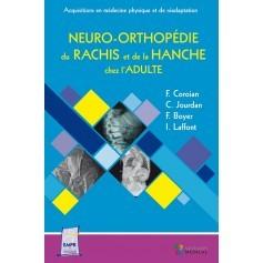 Neuro-orthopédie du rachis et de la hanche chez l'adulte