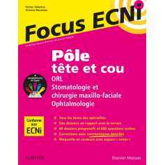 Pôle tête et cou : ORL, stomatologie, chir. maxillo-faciale, ophtalmologie