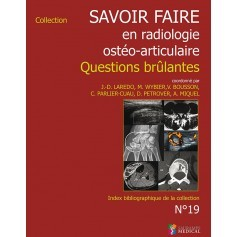Savoir faire en radiologie ostéo-articulaire n°19