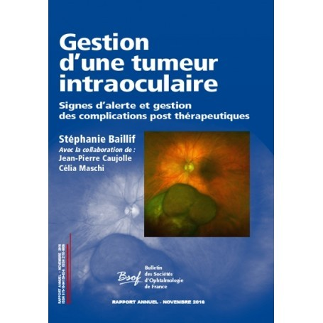 Gestion d'une tumeur intraoculaire - BSOF 2016