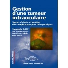 Gestion d'une tumeur intraoculaire
