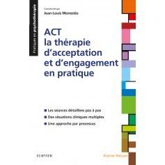 ACT : la thérapie d'acceptation et d'engagement en pratique