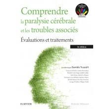 Comprendre la paralysie cérébrale et les troubles associés