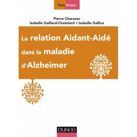 La relation aidant-aidé dans la maladie d'Alzheimer - VG librairie