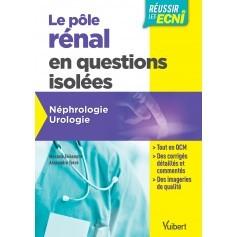 Pôle rénal en questions isolées : néphrologie, urologie