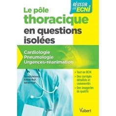 Pôle thoracique en questions isolées : cardiologie, pneumologie, urgences, réanimation