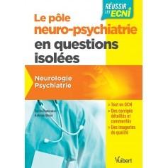 Pôle neuropsychiatrie en questions isolées : neurologie, psychiatrie