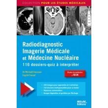 Radiodiagnostic, imagerie médicale et médecine nucléaire