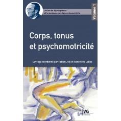 Corps, tonus et psychomotricité