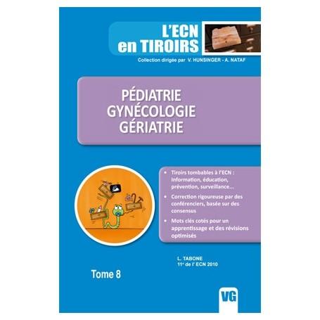 Pédiatrie, gynécologie, gériatrie