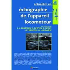 Actualités en échographie de l'appareil locomoteur, tome 14