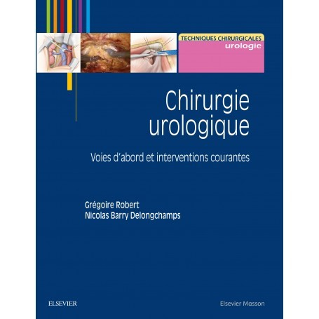 Chirurgie urologique, tome 1