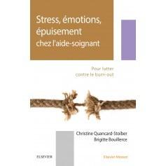 Stress, émotions, épuisement chez l'aide-soignant