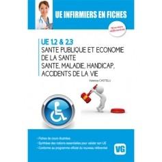 Santé publique, économie de la santé, santé, maladie, handicap, accidents de la vie UE 1.2 & 2.3