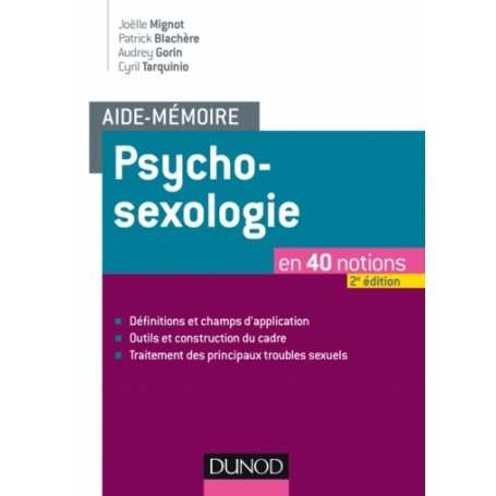 Psycho-sexologie en 40 notions