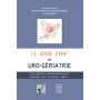 Le guide PAPA en uro-gériatrie